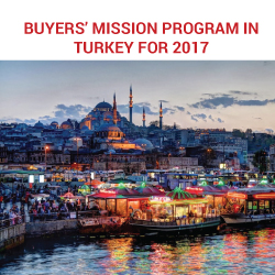2017 Buying missions programs in Turkey