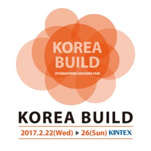 Korea Build 2017- Seoul. @ KINTEX 1 | Goyang-si | Gyeonggi-do | South Korea