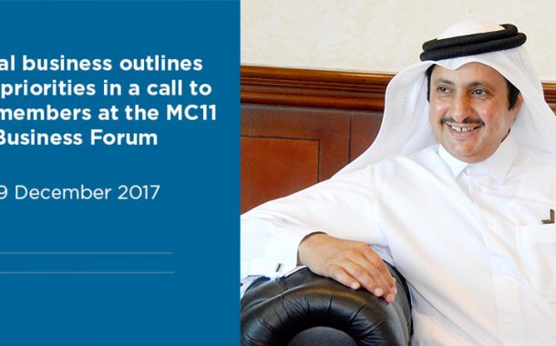 Global business outlines trade priorities in a call to WTO members at the MC11 Business Forum