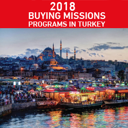 2018 Buying missions programs in Turkey