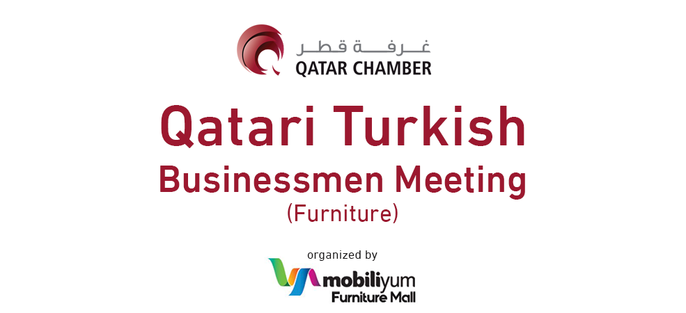 Qatari Turkish Businessmen Meeting (Furniture)