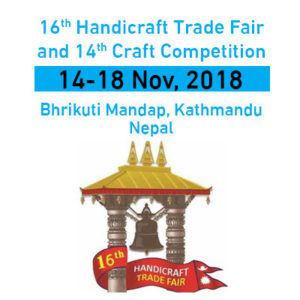 16th Handicraft Trade Fair and 14th Craft Competition - 14-18 Nov, 2018 @ Bhrikutimandap Exhibition hall | Kathmandu | Central Development Region | Nepal