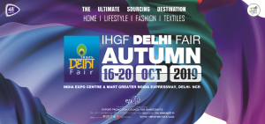 IHGF Delhi Fair (Autumn) 2019 @ India Expo Mart: India Expo centre
