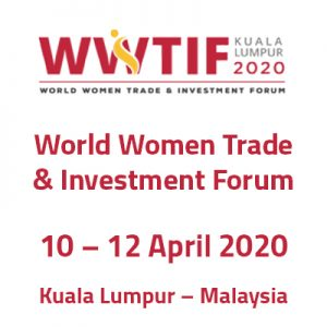 World Women Trade & Investment Forum @ Kuala Lumpur